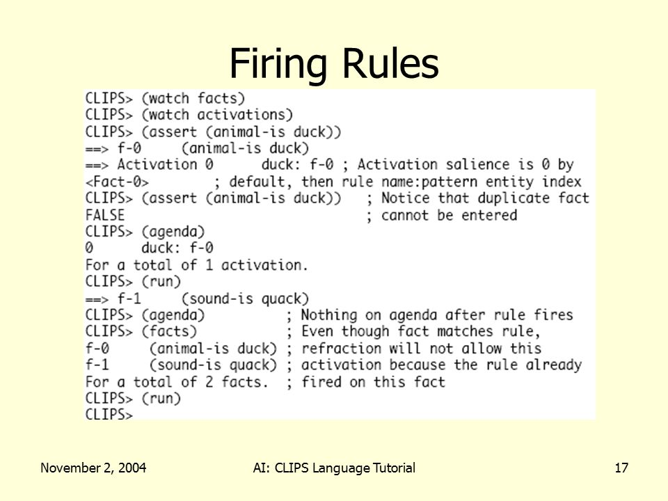 November 2, 2004AI: CLIPS Language Tutorial17 Firing Rules