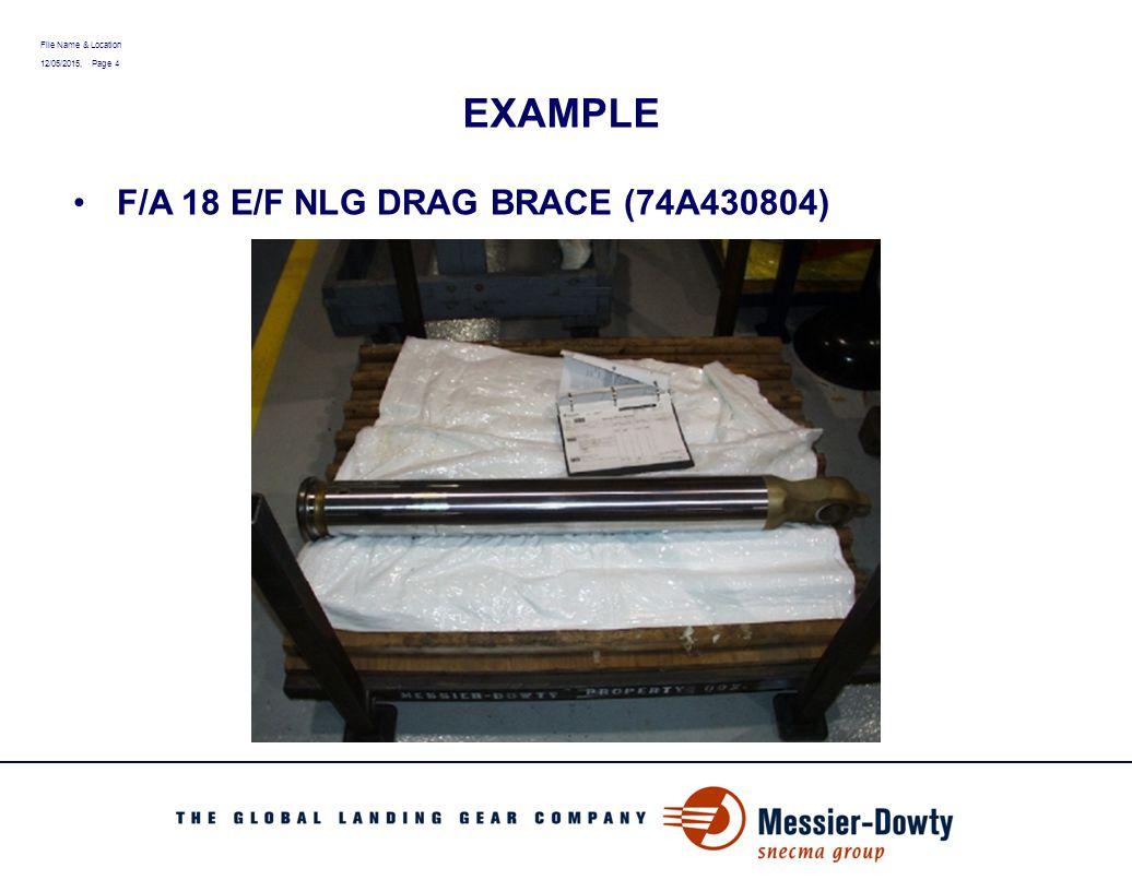 File Name & Location 12/05/2015, Page 5 EXAMPLE F/A 18 E/F PISTON HEAD DRAG BRACE ( P/N 74A430809)