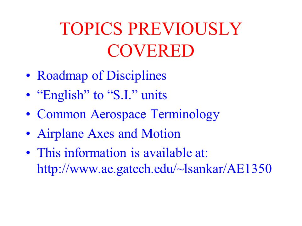 AE 1350 LECTURE #3