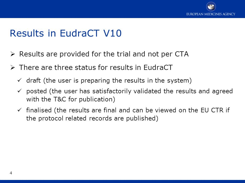 Results in EudraCT V10  draft (the user is preparing the results in the system)  preliminary and can change at any time.