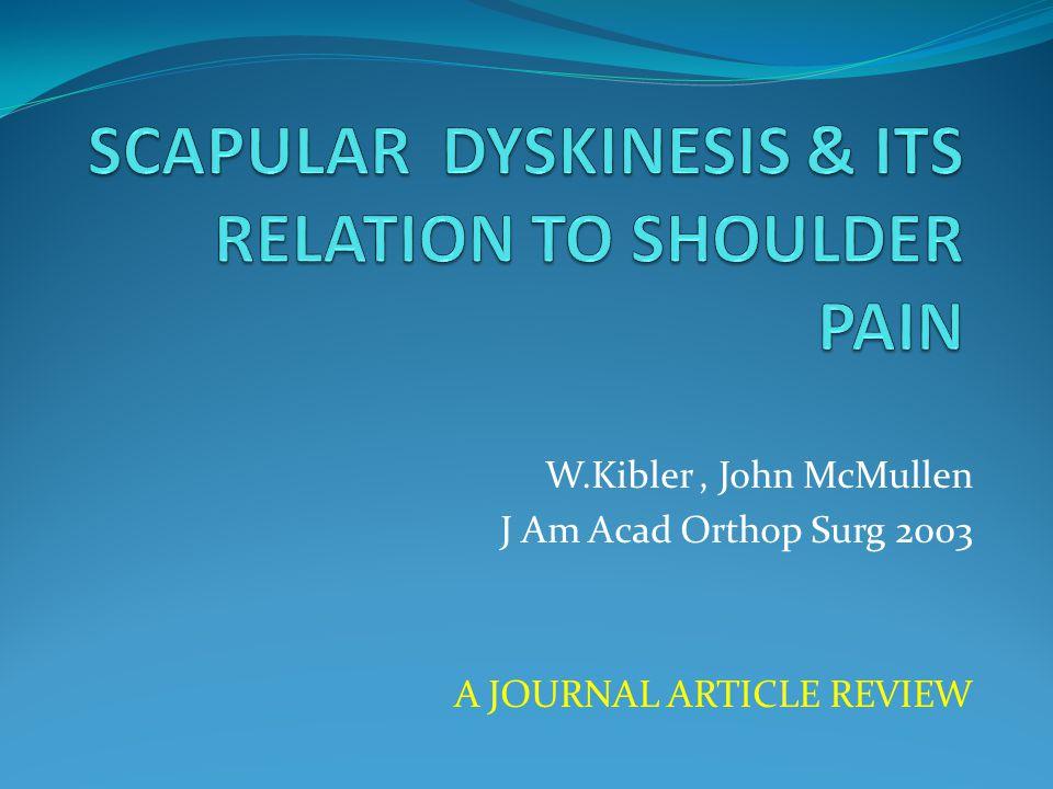 W.Kibler, John McMullen J Am Acad Orthop Surg 2003 A JOURNAL ARTICLE REVIEW