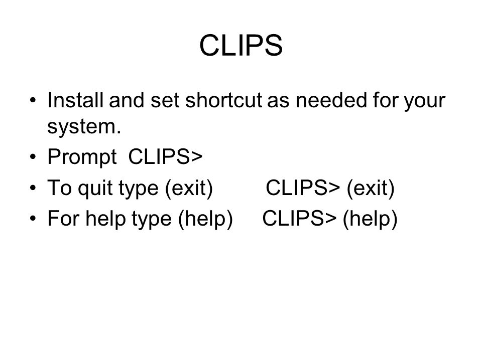 CLIPS Install and set shortcut as needed for your system.