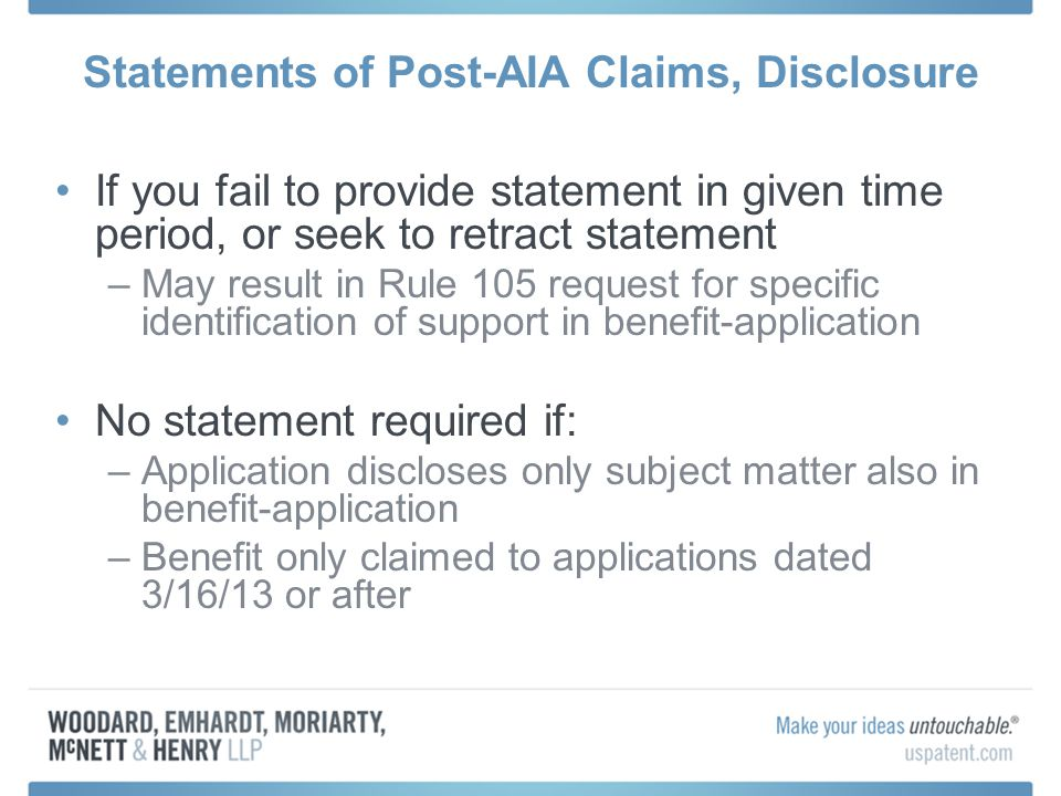 Statements of Post-AIA Claims, Disclosure If you fail to provide statement in given time period, or seek to retract statement –May result in Rule 105