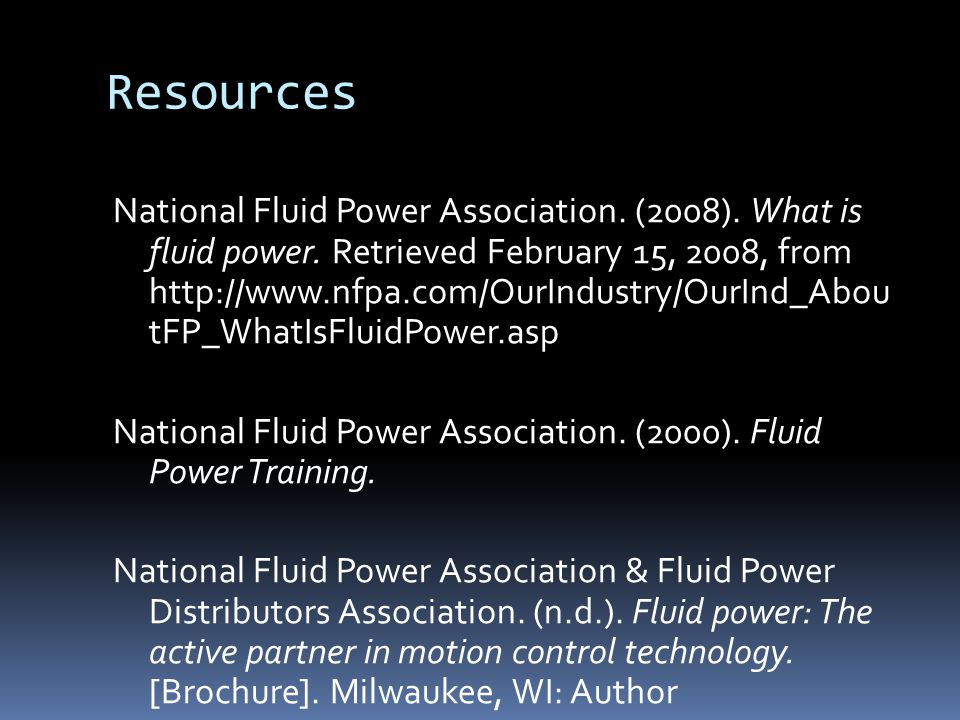 Resources National Fluid Power Association. (2008).