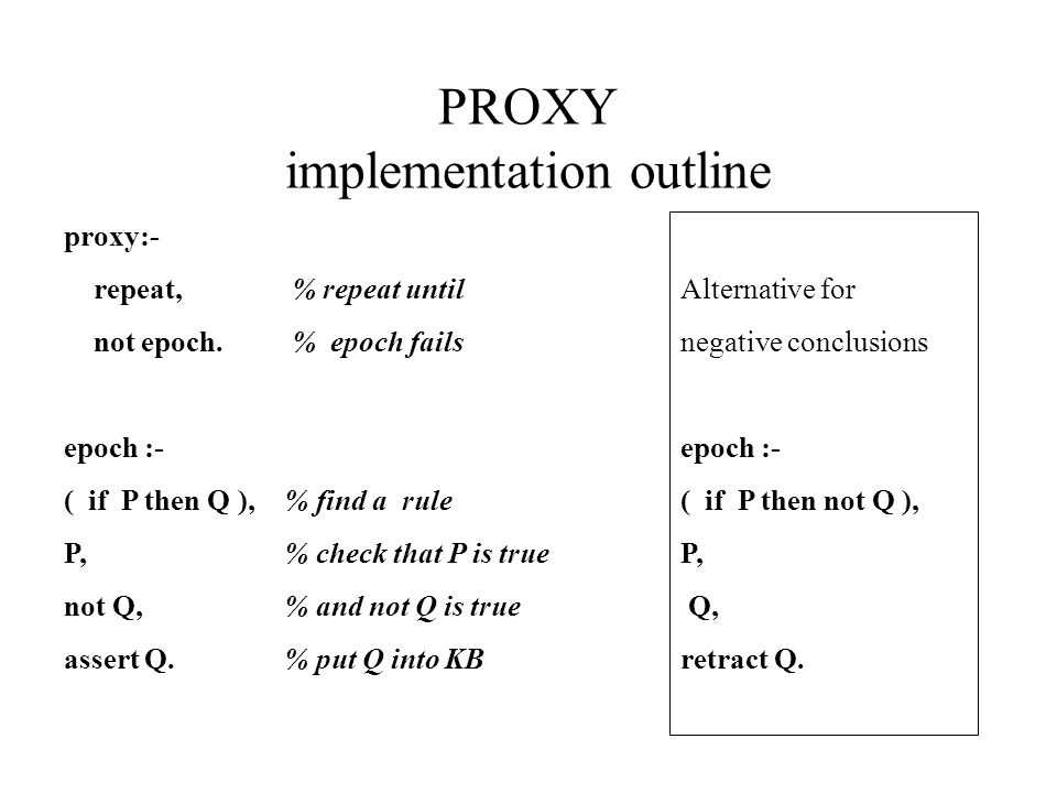 PROXY implementation outline proxy:- repeat, not epoch.