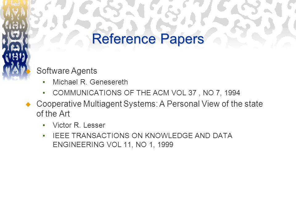 Reference Papers  Software Agents Michael R.