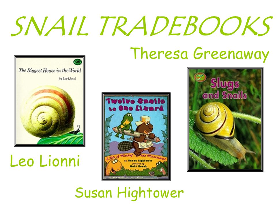 Leo Lionni SNAIL TRADEBOOKS Susan Hightower Theresa Greenaway