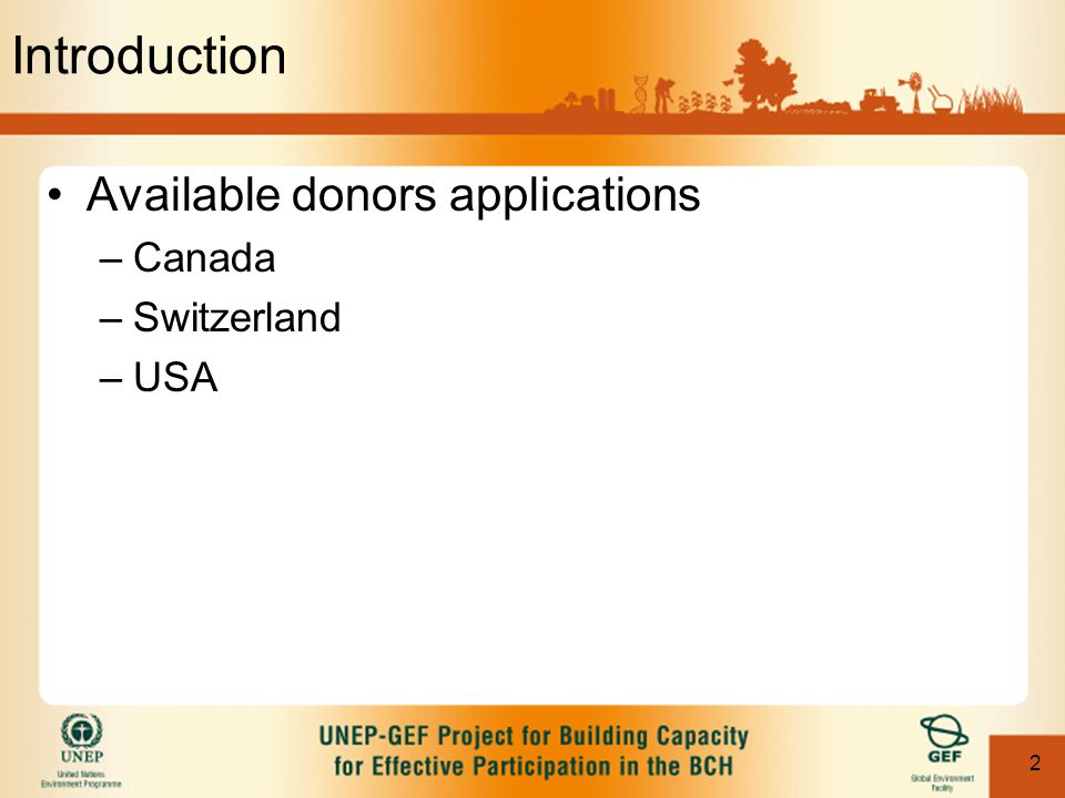 2 Introduction Available donors applications –Canada –Switzerland –USA