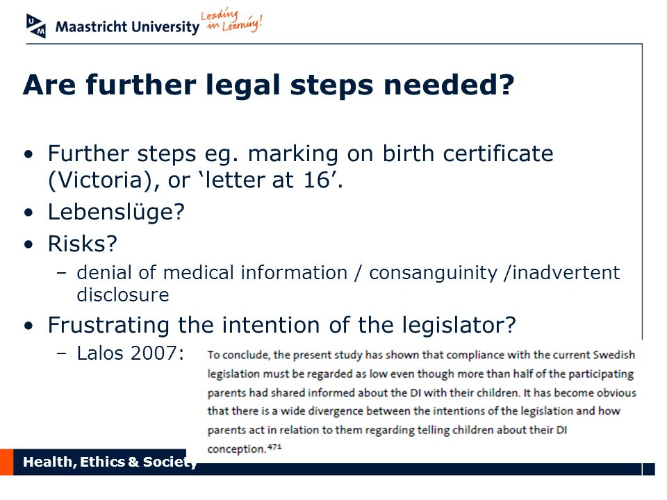 Health, Ethics & Society Are further legal steps needed.