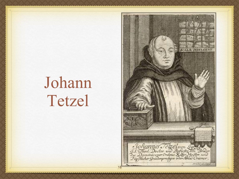 16 Johann Tetzel