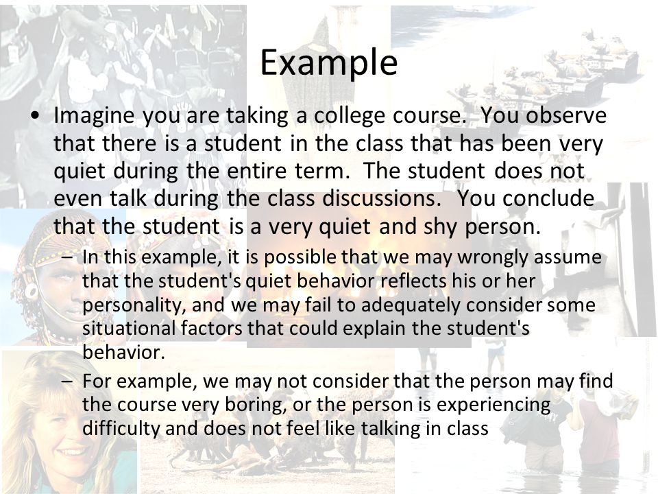 Example Imagine you are taking a college course.