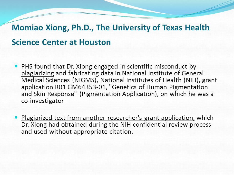 Momiao Xiong, Ph.D., The University of Texas Health Science Center at Houston PHS found that Dr.
