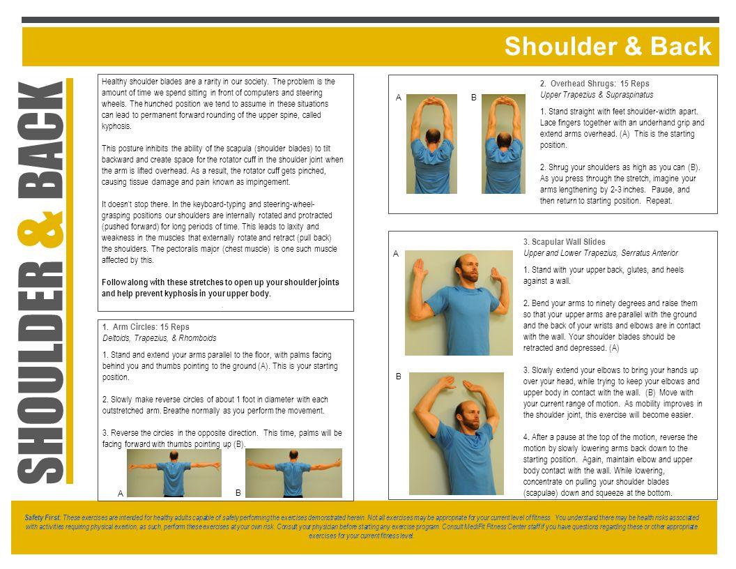 Shoulder & Back A B 1. Arm Circles: 15 Reps Deltoids, Trapezius, & Rhomboids 1.