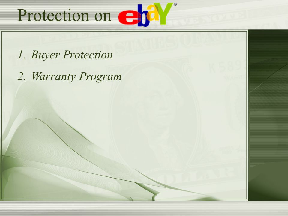 Protection on 1. Buyer Protection 2. Warranty Program
