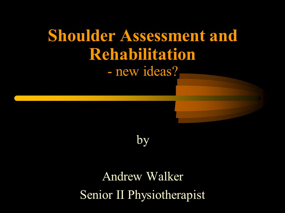 Objectives Give a brief reminder of shoulder anatomy and relevant biomechanics Discuss principles of assessment and rehabilitation in this topic area Present a brief case study.