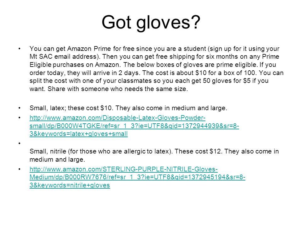 Got gloves.