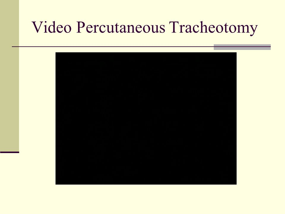 Video Percutaneous Tracheotomy