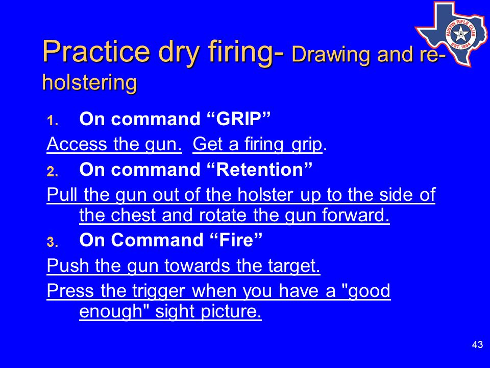 43 Practice dry firing- Drawing and re- holstering 1.