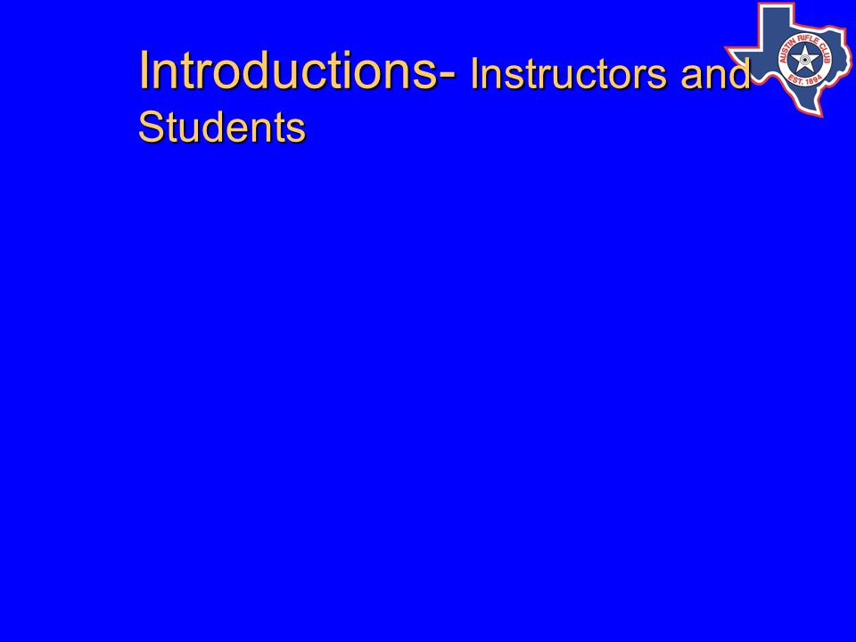 Introductions- Instructors and Students