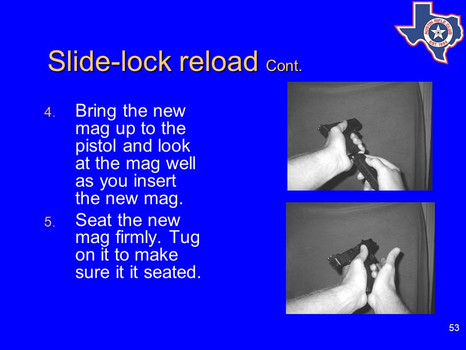 53 Slide-lock reload Cont.Slide-lock reload Cont.