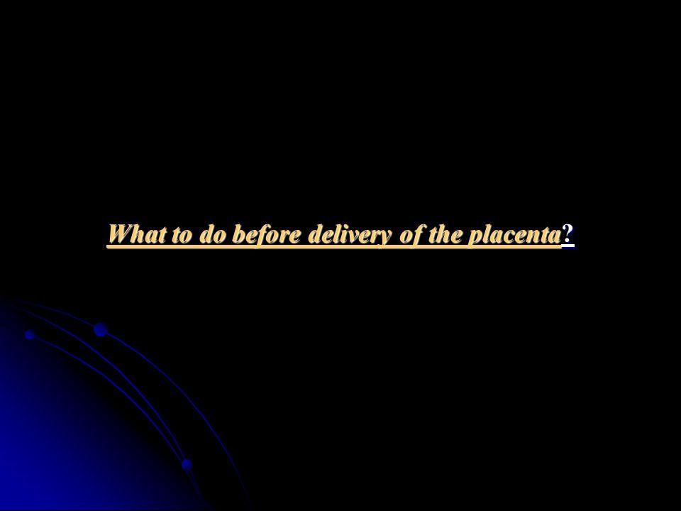 COMPLICATIONS Uterine atony.Uterine atony. Retained placenta.