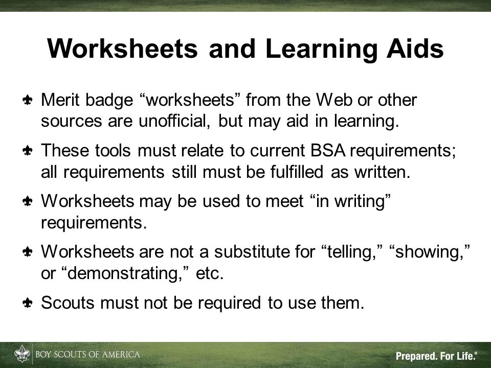 Worksheets and Learning Aids Merit badge worksheets from the Web or other sources are unofficial, but may aid in learning.