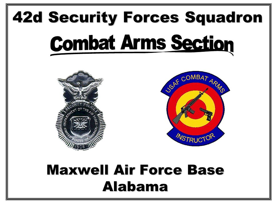 42d Security Forces Squadron Maxwell Air Force Base Alabama