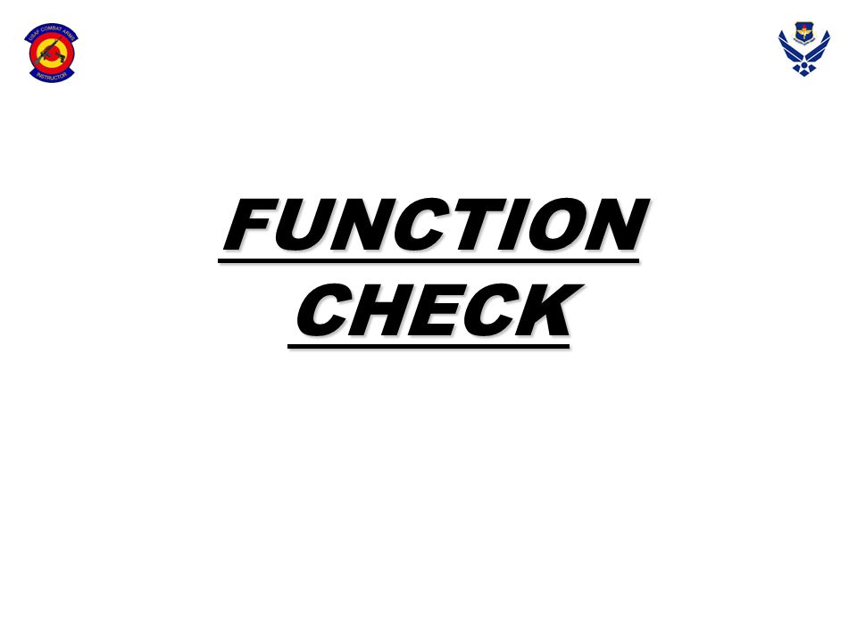 FUNCTION CHECK