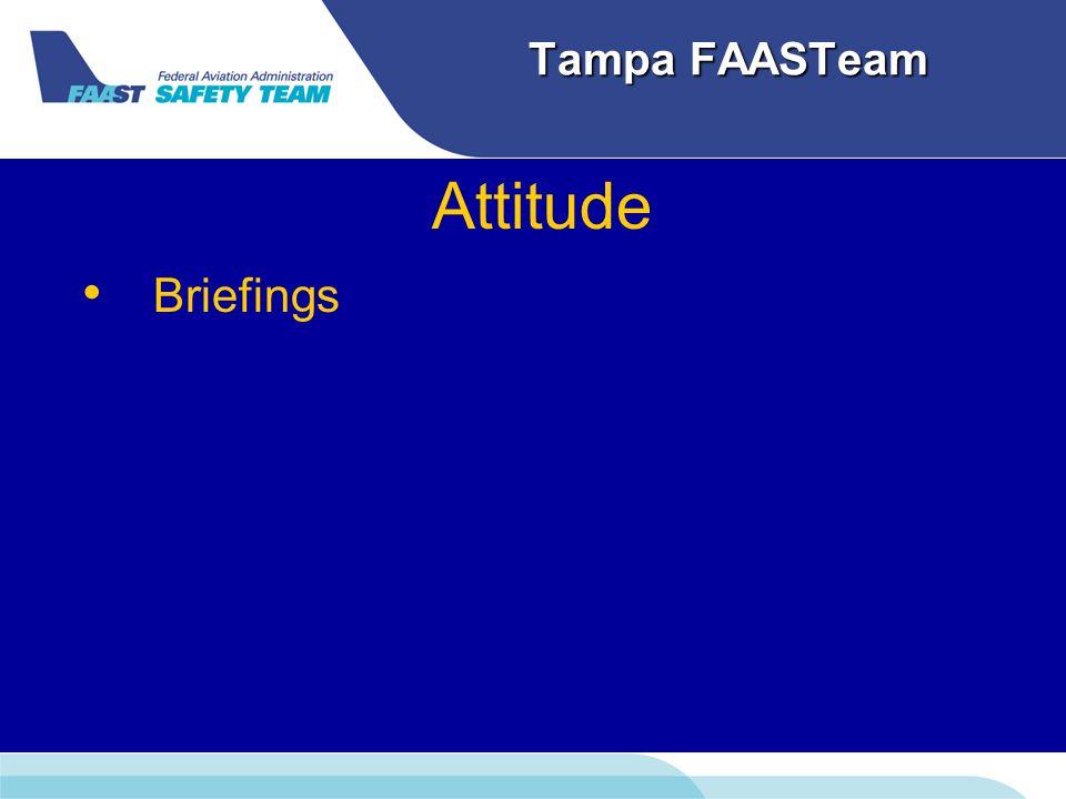 Tampa FAASTeam Attitude Briefings