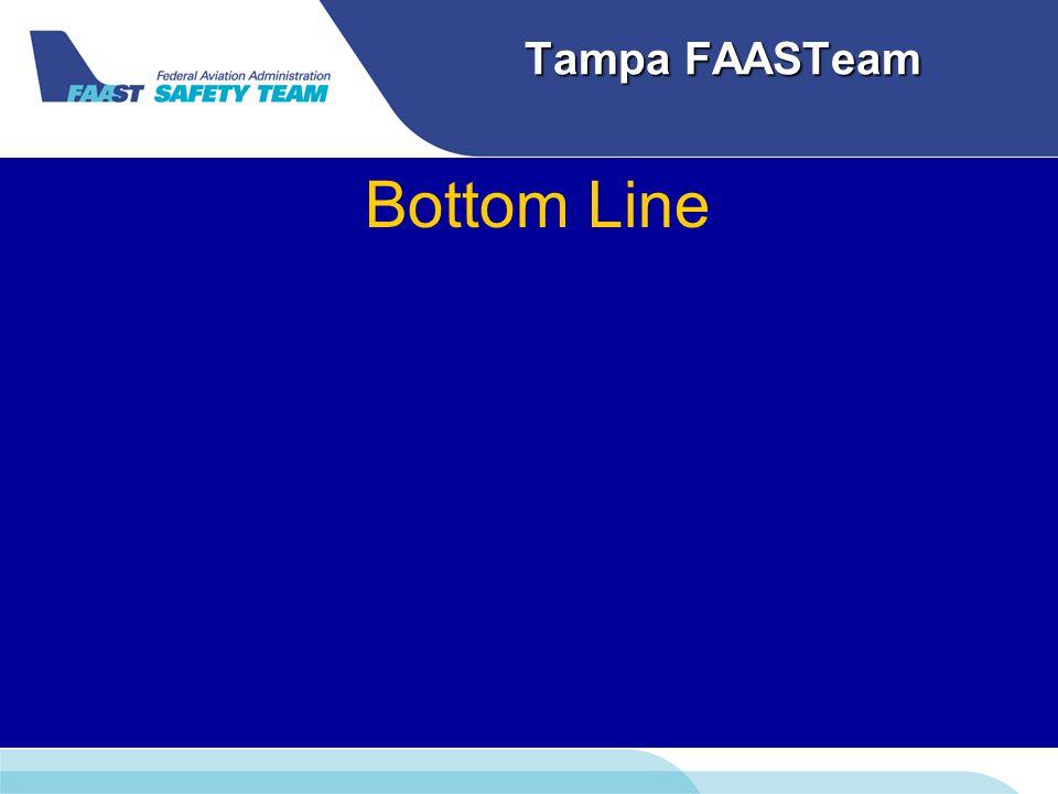 Tampa FAASTeam Bottom Line