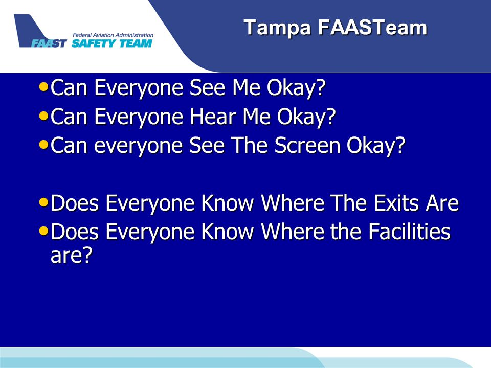 Tampa FAASTeam Attitude Briefings – – Weather – – Passenger – – Single Pilot