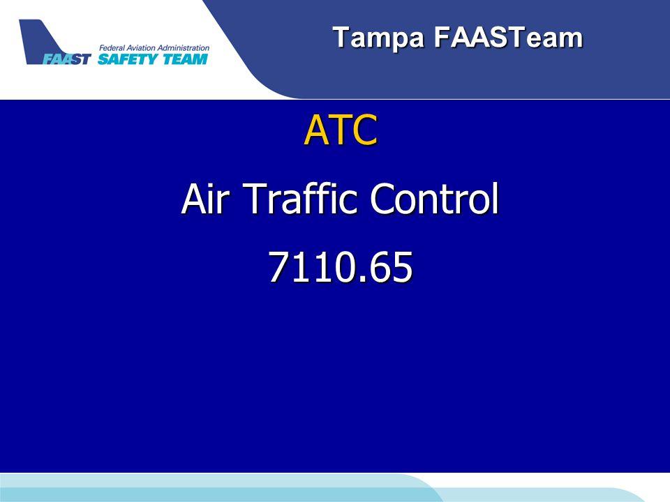 Tampa FAASTeam ATC Air Traffic Control 7110.65