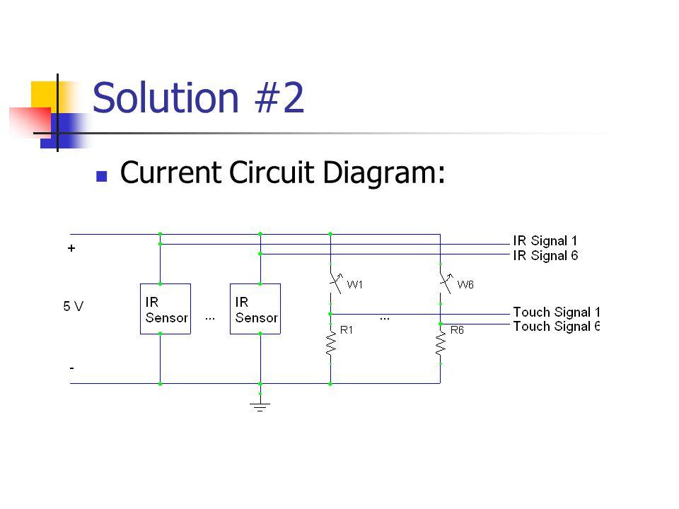 Solution #2 Current Circuit Diagram: