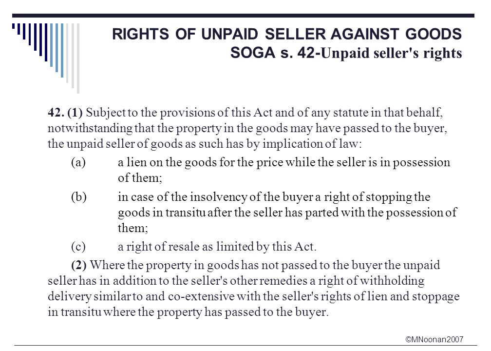 ©MNoonan2007 RIGHTS OF UNPAID SELLER AGAINST GOODS SOGA s.