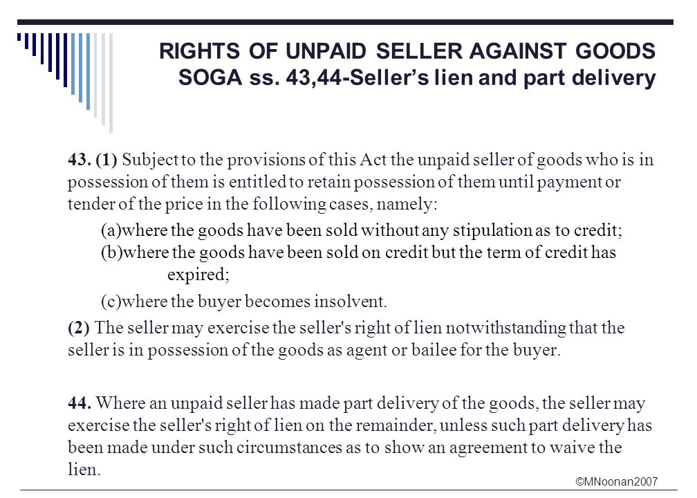 ©MNoonan2007 RIGHTS OF UNPAID SELLER AGAINST GOODS SOGA ss.