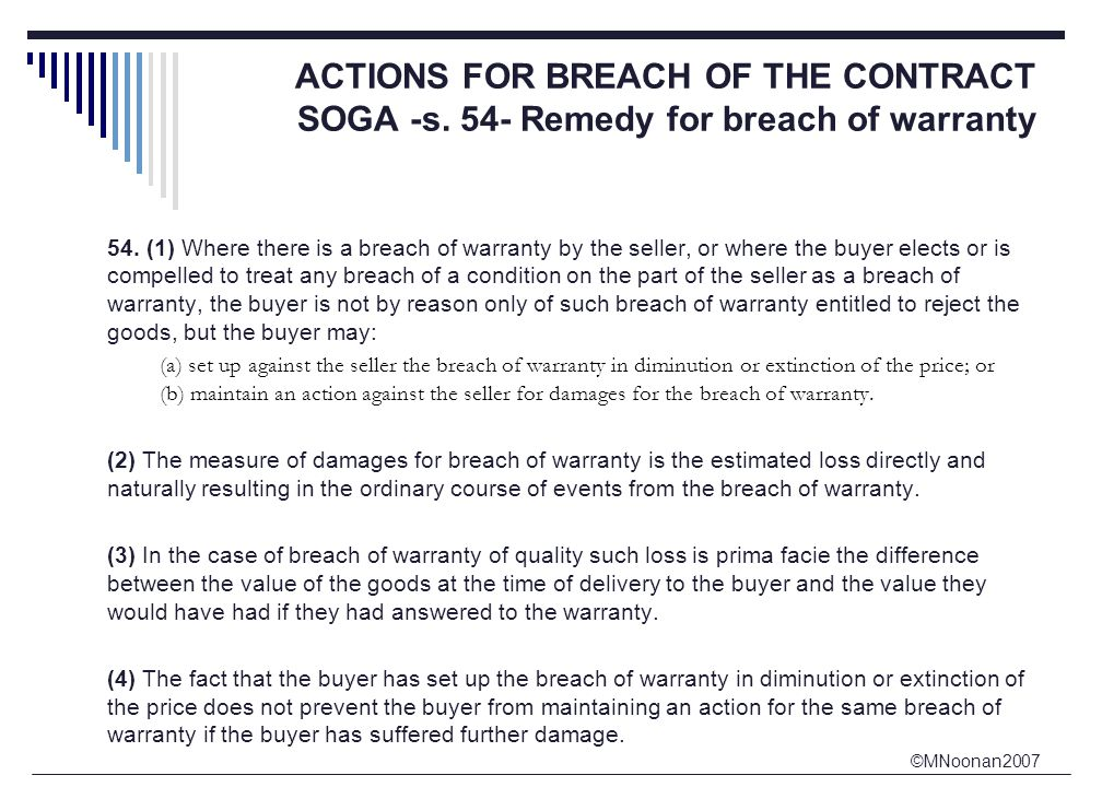 ©MNoonan2007 ACTIONS FOR BREACH OF THE CONTRACT SOGA -s.