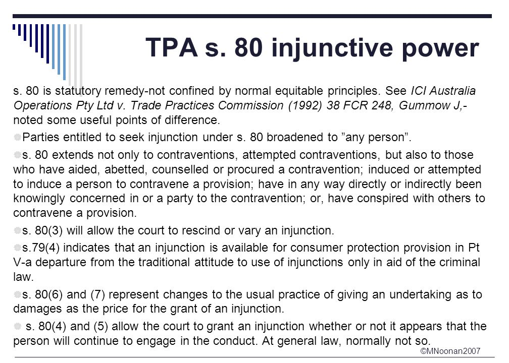 ©MNoonan2007 TPA s. 80 injunctive power s.