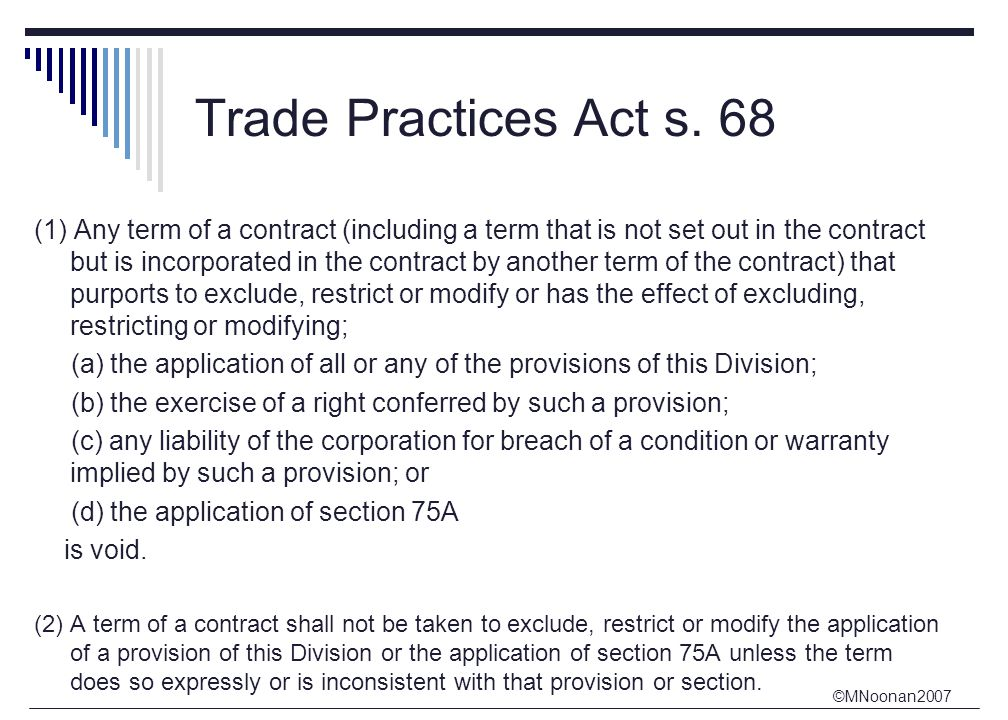 ©MNoonan2007 Trade Practices Act s.