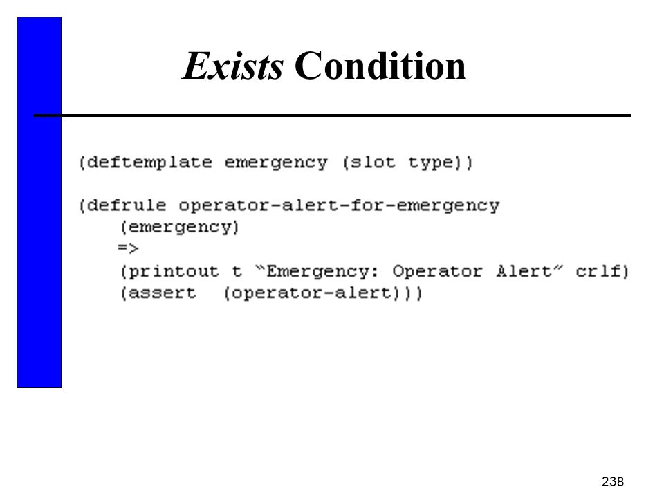 238 Exists Condition