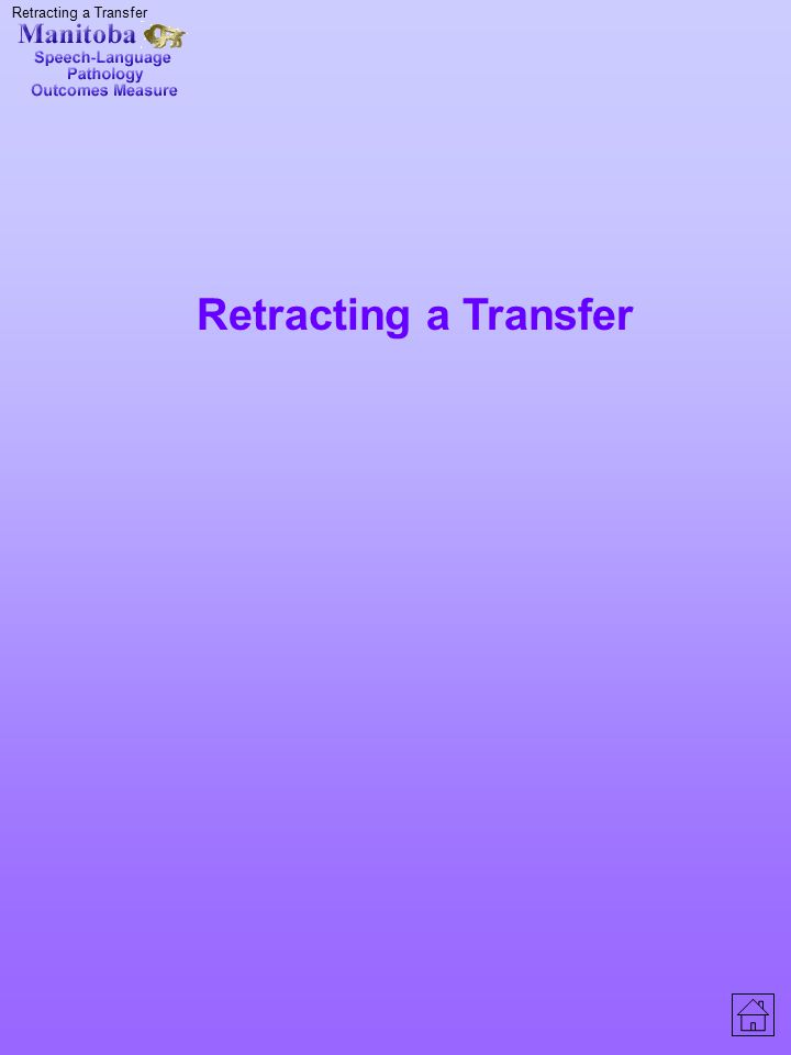 Retracting a Transfer