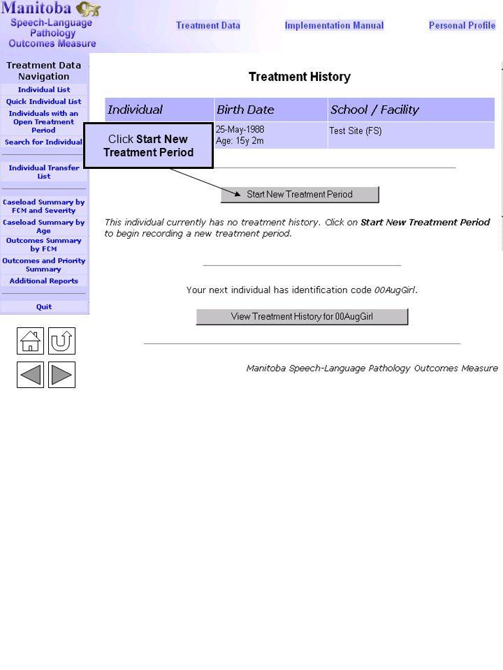 New Treatment Period 3 Click Start New Treatment Period