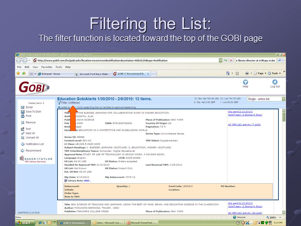 Filtering the List: The filter function is located toward the top of the GOBI page