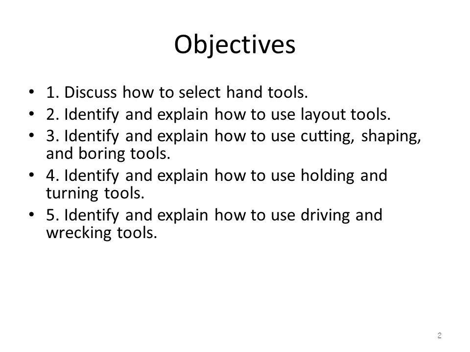 Objective 1 How can I know what tools to select.