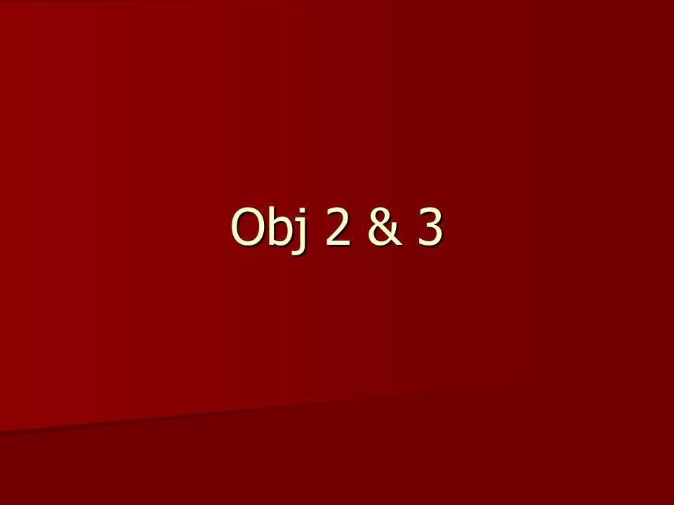Obj 2 & 3
