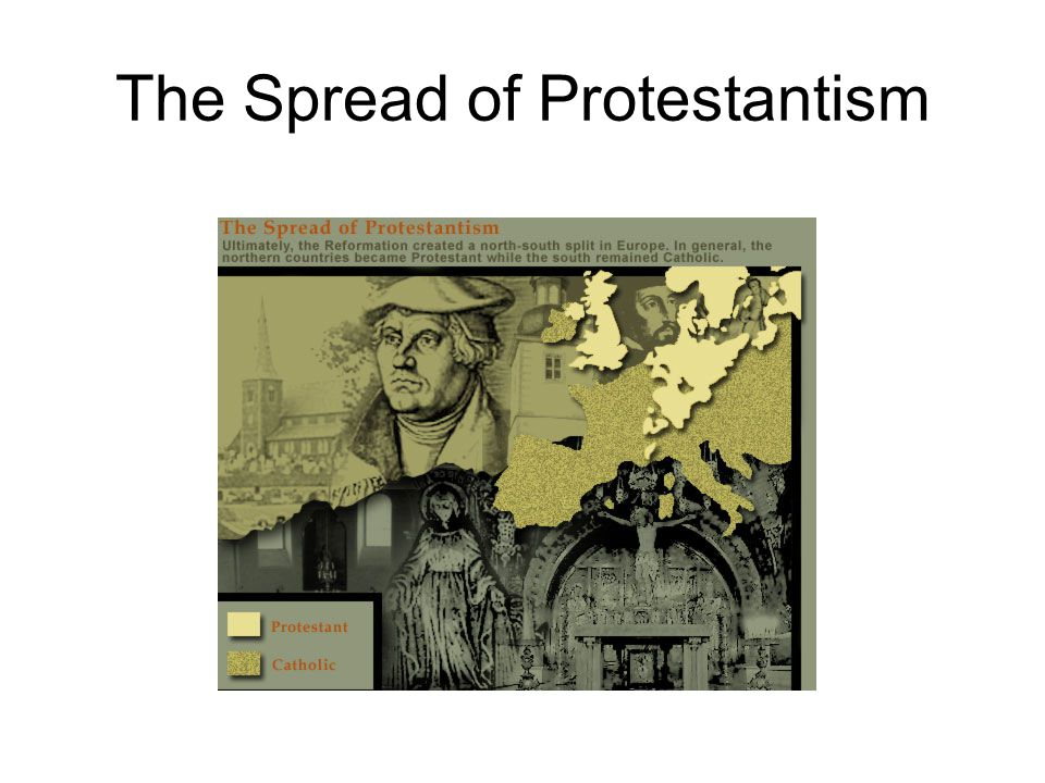 The Spread of Protestantism