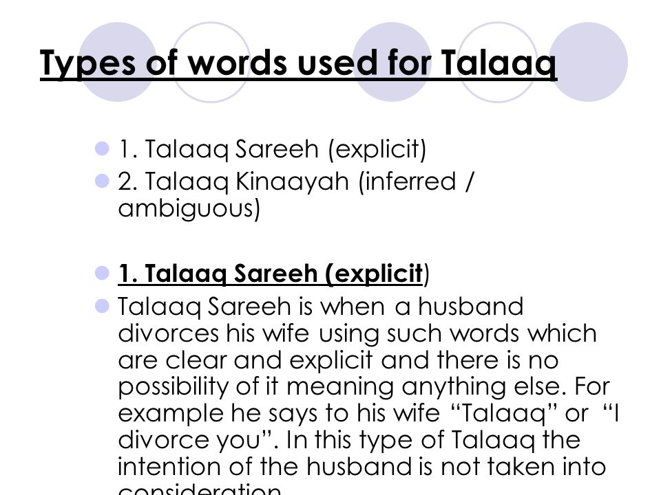 Types of words used for Talaaq 1. Talaaq Sareeh (explicit) 2.