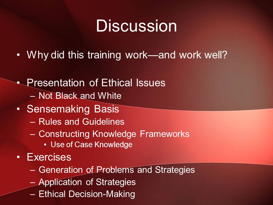 Discussion Why did this training work—and work well.