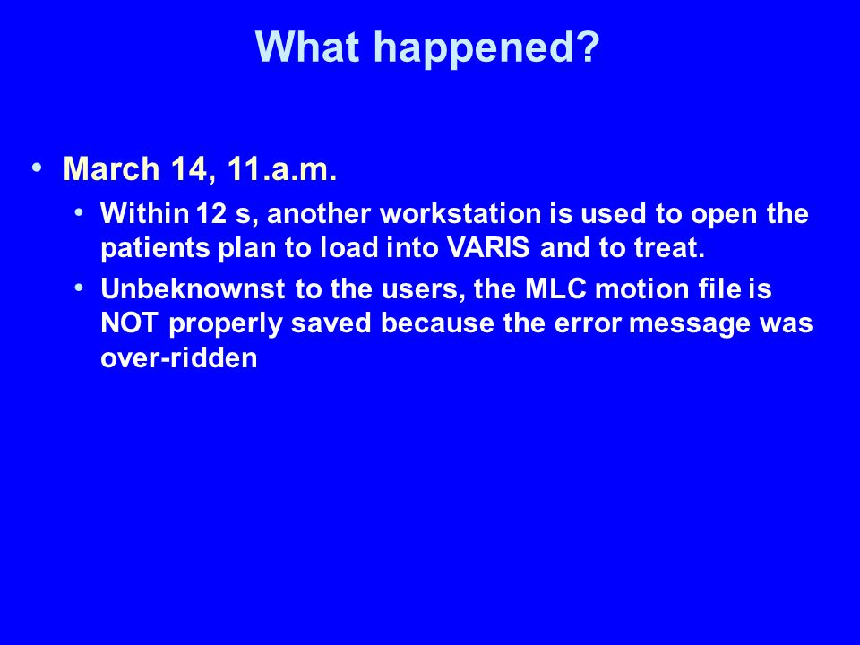 What happened. March 14, 11.a.m.