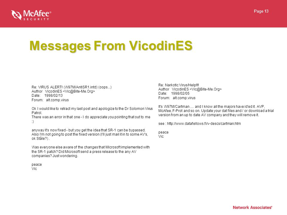 Page 13 Messages From VicodinES Re: VIRUS ALERT.