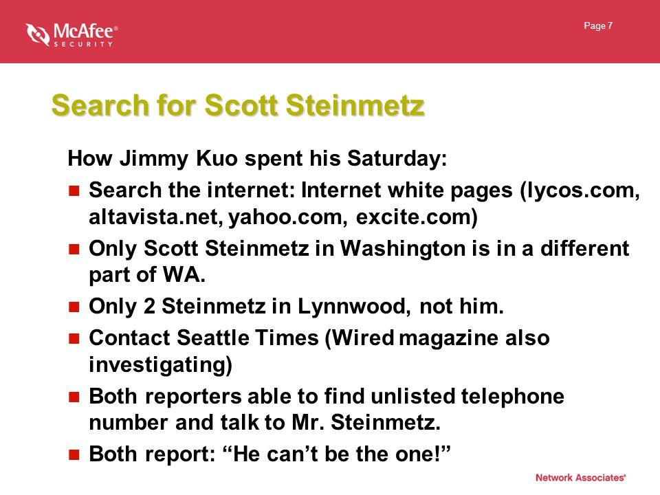 Page 8 AOL Scott Steinmetz says his login id was compromised (stolen).